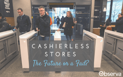 Cashierless Stores: The Future or a Fad?